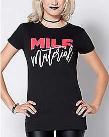 MILF Material T Shirt - Bad Moms