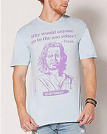 Go To The Zoo Sober Frank T Shirt - Shameless
