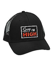 Sorry I'm High Trucker Hat