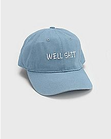 Well Shit Dad Hat