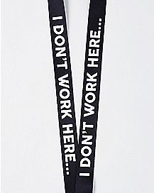I Don't Work Here Bottle Opener Lanyard