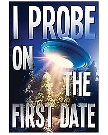 I Probe On The First Date Poster