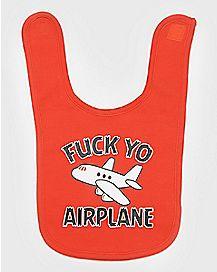 Fuck Yo Airplane Bib
