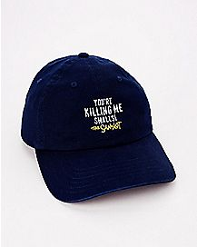 You're Killing Me Smalls Dad Hat - The Sandlot