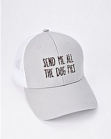 Send Me All The Dog Pics Trucker Hat