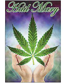 Hail Mary Pot Leaf Poster