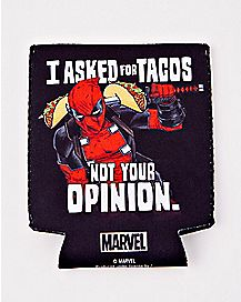 I Asked For Tacos Not Your Opinion Deadpool Can Cooler - Marvel