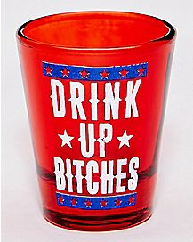Americana Drink Up Bitches Shot Glass - 1.5 oz.