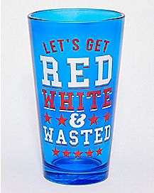 Let's Get Red White and Wasted Pint Glass - 16 oz.