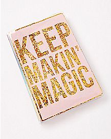 Keep Making Magic Glitter Journal