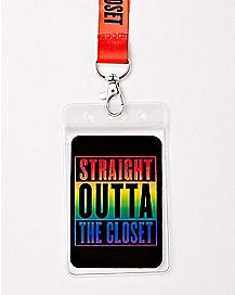Straight Outta The Closet Lanyard