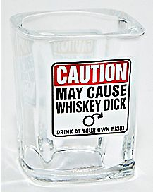 CAUTION: May Cause Whiskey Dick Shot Glass - 2 oz.