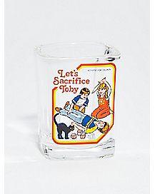 Let's Sacrifice Toby Shot Glass 2 oz. - Steven Rhodes