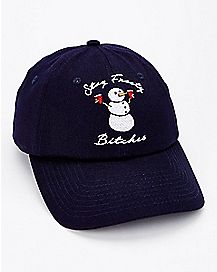 Stay Frosty Bitches Snowman Dad Hat