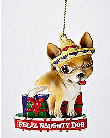 Feliz Naughty Dog Christmas Ornament