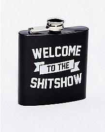 Welcome To The Shitshow Flask - 6 oz.