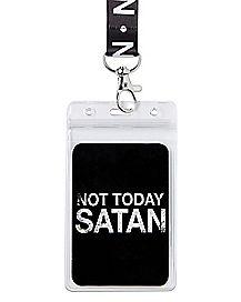 Not Today Satan Lanyard