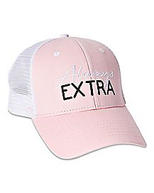 Always Extra Trucker Hat