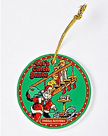 Let's Catch Santa Christmas Ornament - Steven Rhodes