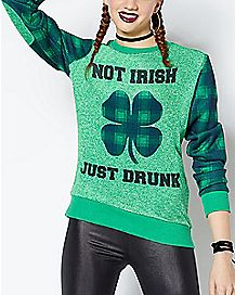 Plaid Shamrock Not Irish Just Drunk St. Patrick's Day Sweatshirt