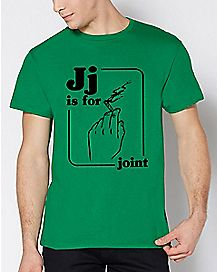 J Is For Joint T Shirt