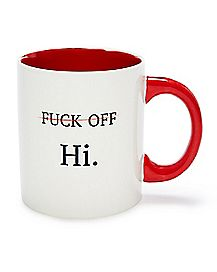 Fuck Off Hi Coffee Mug - 20 oz.