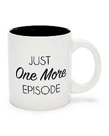 Just One More Episode Coffee Mug - 20 oz.