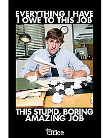 Stupid Boring Amazing Job Poster - The Office