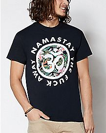Ohm Namastay The Fuck Away T Shirt