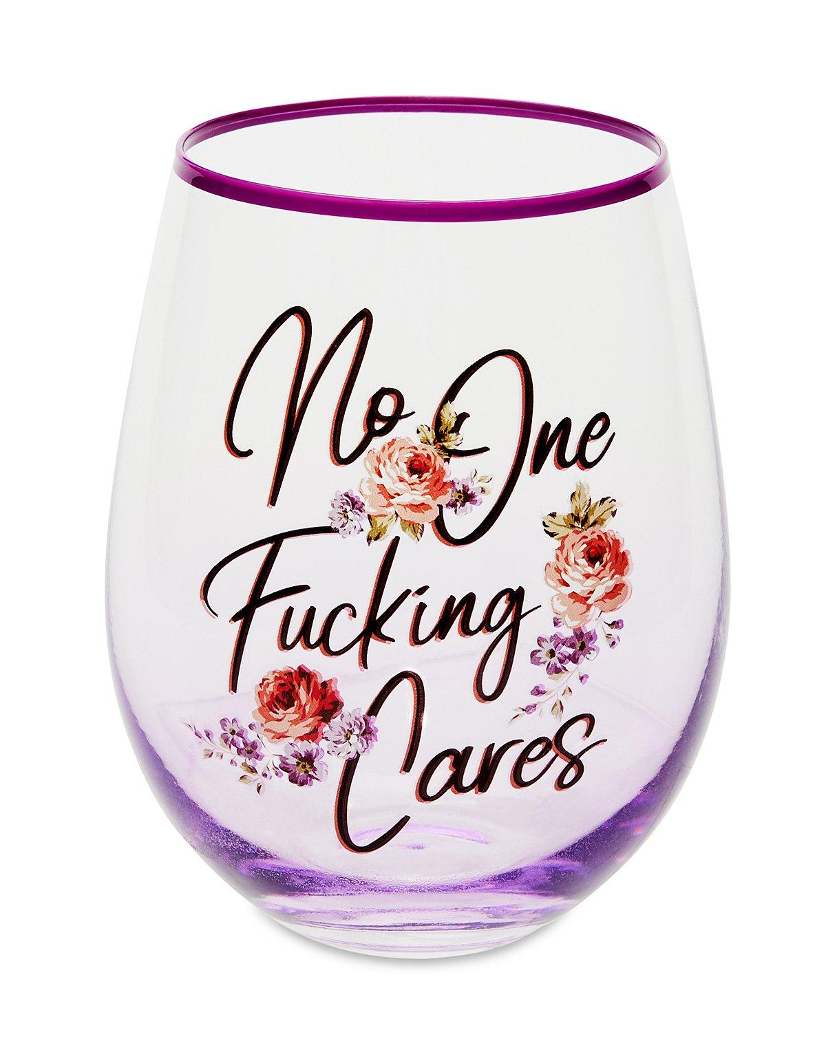 No One Fucking Care Wine Glass