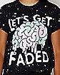 Let's Get Faded Splatter T-Shirt