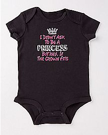 I Didn't Ask to Be a Princess Baby Bodysuit