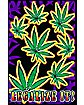 Legalize It Blacklight Poster