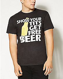 Show Your Tits Get Free Beer T shirt