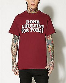 Done Adulting Today Plus Size T Shirt