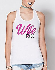 Wife To Be Tank Top