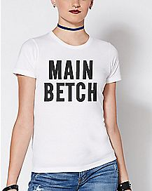 Main Betch T Shirt