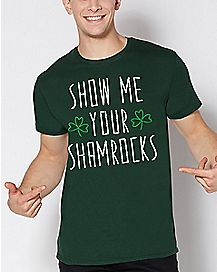 Show Me Your Shamrocks T Shirt