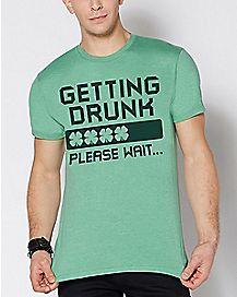 Getting Drunk Please Wait T Shirt