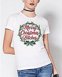 Wreath Merry Christmas Bitches T Shirt