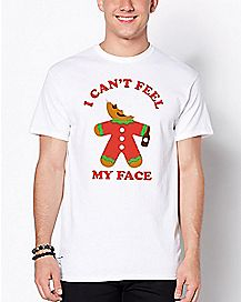 Gingerbread Man Can't Feel My Face T Shirt