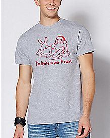 I'm Laying On Your Present Naked Santa T Shirt