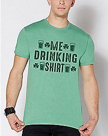 Me Drinking Shirt T Shirt