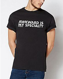 Awkward Is My Specialty T Shirt - Dpcted